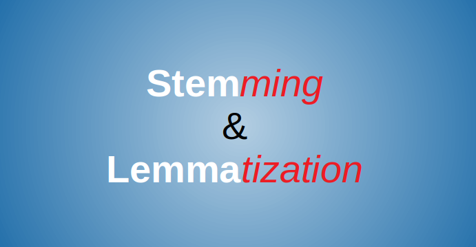 stemming lemmatization